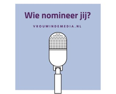 Nomineer nu: Vrouw in de Media Awards 2019
